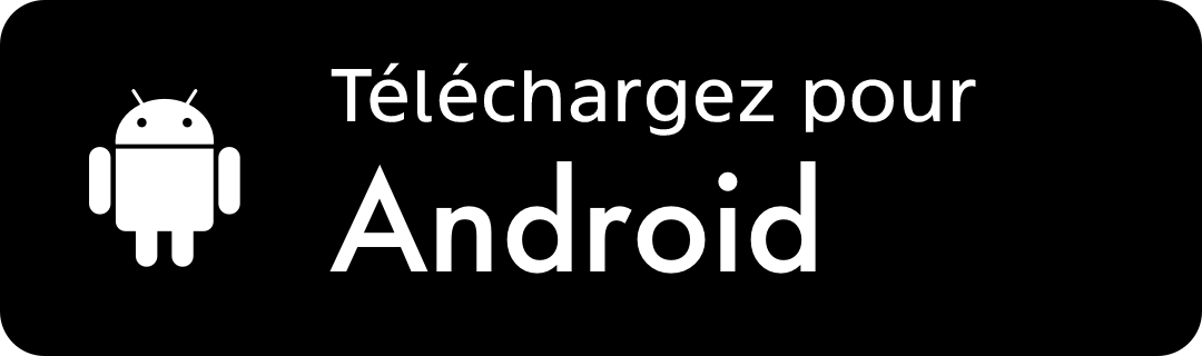 Téléchargez l'application Android
